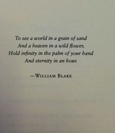 Wisdom Quotes : QUOTATION - Image : As the quote says - Description William Blake via: Modern Girls and Old Fashioned Men. Motivacional Quotes, Quotable Quotes, Words Quotes, Best Quotes, Life Quotes, Sayings, Best Literary Quotes, Life Poems, One Sentence Quotes