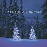 In The Spirit Of Christmas II [CD]