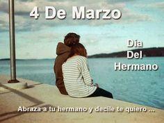 Tips y reflexiones para la vida: 4 DE MARZO DIA DEL HERMANO