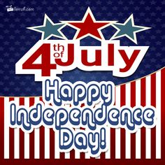 Fourth of July - Happy Independence Day!  #Happy4thOfJuly #HappyIndependenceDay