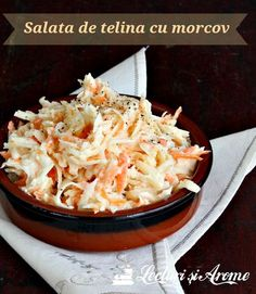 Salata de telina cu morcov si dressing de iaurt - o salata simpla, sanatoasa si usor de facut Cold Vegetable Salads, Vegetable Recipes, Vegetarian Recipes, Cooking Recipes, Healthy Recipes, Green Salad Recipes, Food Wishes, Chicken Meal Prep, Meal Prep Bowls