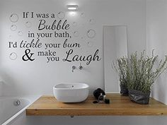 Funny Wall Quote If I Was A Bubble... Bathroom Wall Art Sticker, Vinyl Transfer