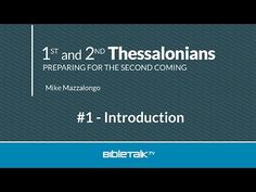 Thessalonians Bible Study - #1 - Introduction to I & II Thessalonians - YouTube