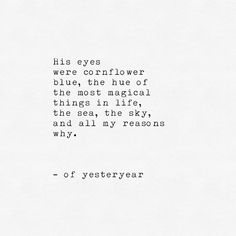 his eyes were cornflower blue