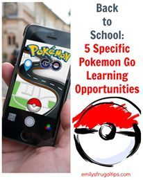 Back to School: 5 Specific Pokemon Go Learning Opportunities
