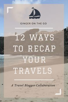 12 Creative ways to write your travel recap to highlight your year as a travel blogger. 22 Travel Bloggers share their best, worst, and more!