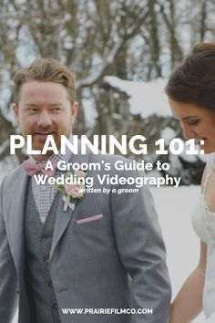 Wedding Planning 101: A Groom's Guide to Wedding Videography!   #WinnipegWeddings #WeddingVideography #WeddingPlanning