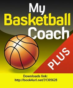 My Basketball Coach Plus, iphone, ipad, ipod touch, itouch, itunes, appstore, torrent, downloads, rapidshare, megaupload, fileserve