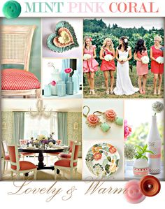 mint,pink, coral,darn someone already did my wedding colours oh well lol still love them!