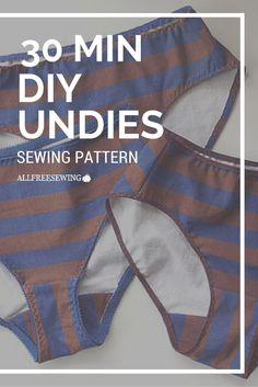 30 Minute DIY Undies - Buying your own underwear can be super expensive. For so little fabric, it seems ridiculous that they can cost so much. Save some money by making your own underwear!