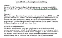 "The author urges the readers to put aside the rote memorization and ""skill and drill"" grammar exercises and promote authentic writing responses. The students will not learn to effectively communicate in their writing by just completing worksheets about parts of speech and appositives. The students must use the rules of grammar in their writing in order to fully understand them."