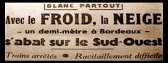 L'hiver (février) 1956 est encore dans toutes les mémoires de beaucoup de personnes.  Dans la France rurale de l'époque, il y eût de gros dégâts notamment les conduites d'acheminement d'eau éclatées, les routes défoncées nécessitant après un mois de gel intense des barrières de dégel. Ceux qui avaient un puits étaient parmi les plus chanceux.    Quelques coupures de presse trouvées sur le site Météo Passion :