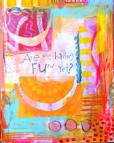 Are we having fun yet? A journal page by Dori Patrick