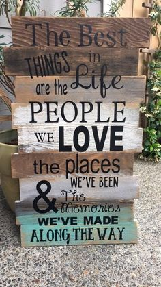 DIY Projects: The Best Things In Life Custom Wood Signs