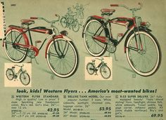 Here's a 1955 ad  for the Western Flyer bicycles. They were sold by Western Auto stores. Note the prices!
