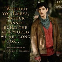 Without you, Emrys...