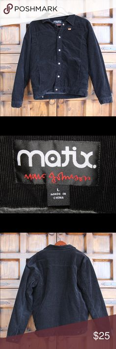 Large Matix (Marc Johnson) Black Corduroy Jacket Shredded some sicky gnar gnar in this jacket bruh. Button up. In great condition. Fits a bit smaller than a large. Matix Clothing Company Jackets & Coats Puffers