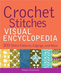 Crochet Stitches VISUAL Encyclopedia (вязание крючком). Комментарии : LiveInternet - Российский Сервис Онлайн-Дневников