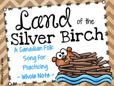 This file contains slides for the Canadian folk song, Land of the Silver Birch…