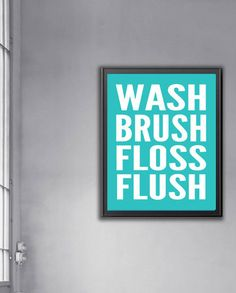 Wash Brush Floss Flush Family Bathroom Sign, Typography Print , Bathroom Art, Mint Yellow Grey Black White Subway, Unique Housewarming Gift