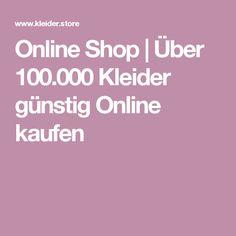 Online Shop | Über 100.000 Kleider günstig Online kaufen