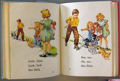 Dick n Jane..oh how I remember these like it was yesterday.