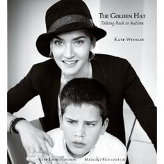 """Kate Winslet's new book """"The Golden Hat: Talking Back to Autism""""- available April 2nd."""