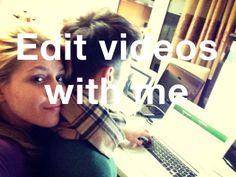 edit videos with me #randomthingswedo