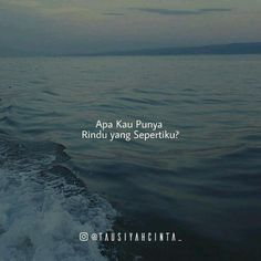 New ideas quotes indonesia tere liye rindu Quotes Rindu, Romance Quotes, Nature Quotes, Daily Quotes, Best Quotes, Funny Quotes, Life Quotes, Quran Quotes, People Quotes