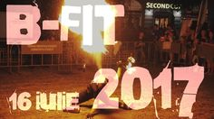 B-FIT in the Street Bucharest 15.07.2017