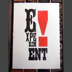 Experiment! by Stephen Kenny   Letterpress   Letterpress Prints   Limited Edition Letterpress Wall Art   Design Supremo