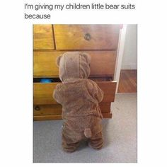 It's Teddy Bear Day: Memes To Honor This Lovable Stuffed Animal - World's largest collection of cat memes and other animals Really Funny Memes, Stupid Funny Memes, Funny Relatable Memes, Funny Stuff, Random Stuff, Funny Things, Cute Kids, Cute Babies, Teddy Bear Day