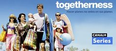 Hoy, lunes 12 de febrero se estrena Togetherness en Canal+ #Togetherness #FamilyDay #FanTogetherness