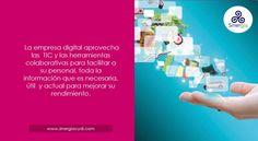 Una cultura organizacional que favorezca el flujo de información y la colaboración del personal usando la tecnología como herramienta.