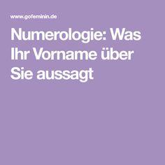 Numerologie: Was Ihr Vorname über Sie aussagt Love Life, Good To Know, Names, Humor, Bobs, Bullet Journal, First Names, Natural Medicine, Not Interested
