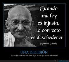 UNA DECISIÓN - Que se debería tomar ante tantas leyes injustas que existen actualmente