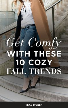 Pin for Later: Get Comfy With These 10 Cozy Fall Trends