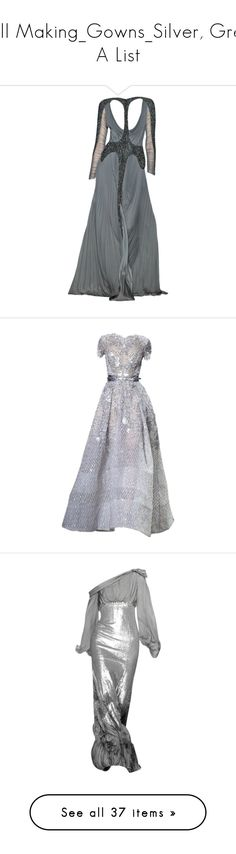 """""""Doll Making_Gowns_Silver, Grey_ A List"""" by auntiehelen ❤ liked on Polyvore featuring dresses, gowns, long dresses, vestidos, edited, long dress, satinee, elie saab, elie saab evening dresses and elie saab gowns"""