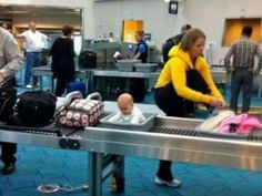 The drama of taking your baby through security. | The 23 Worst Things About Flying With A Baby