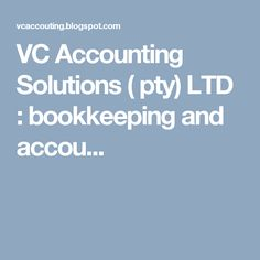 VC Accounting Solutions ( pty) LTD : bookkeeping and accou...