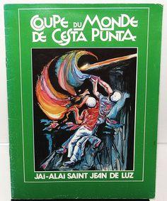 1982 COUPE DU MONDE DE CESTA PUNTA Jai-Alai SAINT JEAN DE LUZ Program WORLD CUP | eBay