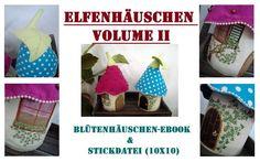 E-Book & Stickdatei Elfenhäuschen II von SewDreams - Nähträume zum Kaufen auf DaWanda.com