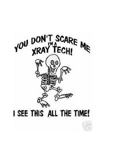 XRay Tech You Can't Scare ME TShirt by BEVPETE on Etsy, $14.99