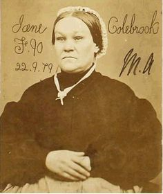 Jane Colebrook found it increasingly difficult to find work as a dressmaker after summary convictions for drunk and disorderly behaviour at the age of seventeen. Jane spent the latter years of her life working as a prostitute. 1879