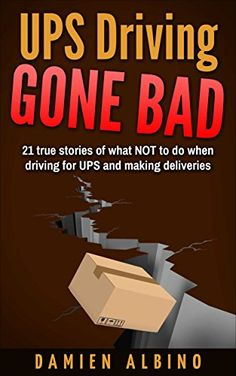 UPS Driving Gone Bad: 21 true stories of what NOT to do w... https://www.amazon.com/dp/B01M2AX2JU/ref=cm_sw_r_pi_dp_x_VuDkybPG6TB5P