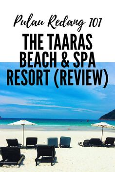 Pulau Redang 101 - The Taaras Beach & Spa Resort (Review)