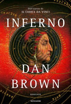 Dan Brown, inferno--This is the next book I plan to read as soon as I finish The Lost Symbol. DD