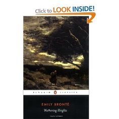 Wuthering Heights (Penguin Classics) Revised Edition by Emily Bronte Classic Fiction: Heathcliff, the birth of the brooding romantic hero. Emily Bronte, Charlotte Bronte, Books To Read, My Books, Fall Books, Bronte Sisters, Wuthering Heights, Penguin Classics, Love Book