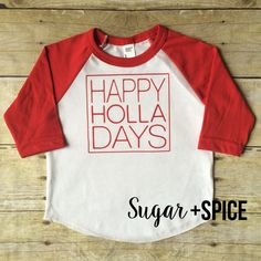 Happy Holla Days Shirt  toddler christmas tee  by shopSUGARnSPICE