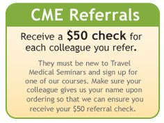 CME-Referral-special an example of travel courses for on your own CE for medicine could similar incorporate for dentistry